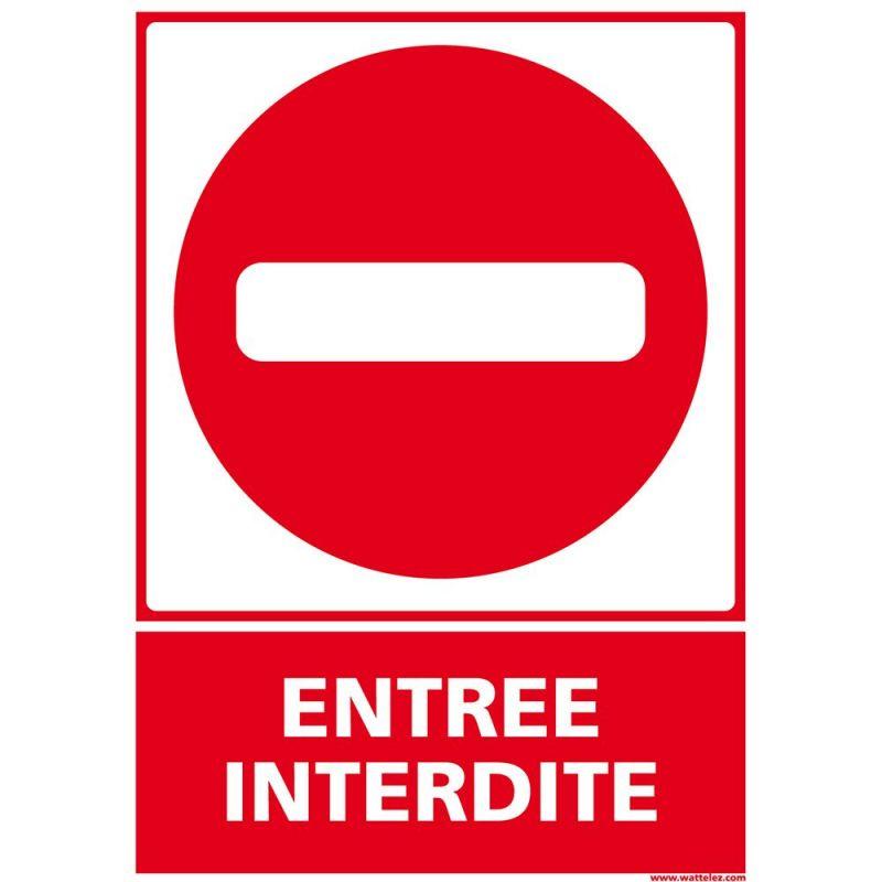Panneau signalétique en PVC entrée interdite